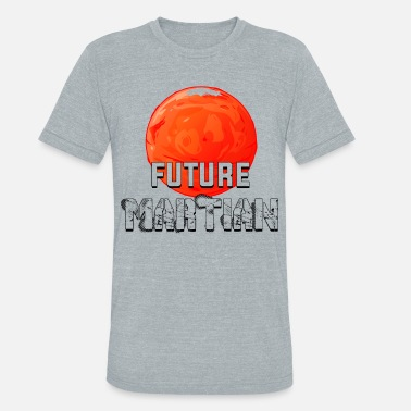 Martian Future Martian - Unisex Tri-Blend T-Shirt