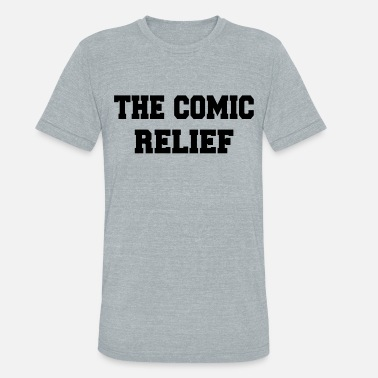 Relief The Comic Relief - Unisex Tri-Blend T-Shirt