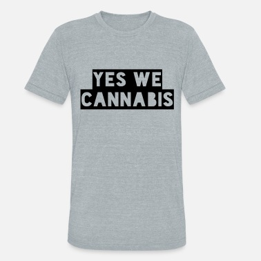 Yes We Cannabis yes we cannabis - Unisex Tri-Blend T-Shirt