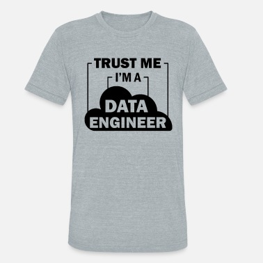 Data Preservation Data Engineer Data Science - Unisex Tri-Blend T-Shirt