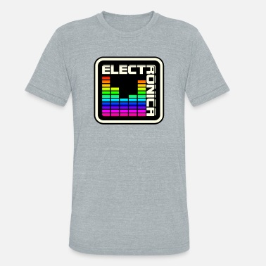 Electronica ‏‏Wonderful Electronica - Unisex Tri-Blend T-Shirt