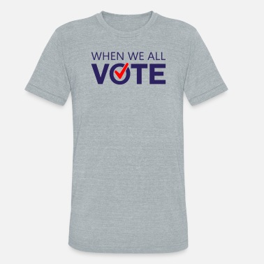 Vote November Is Coming Shirt Midterms March - Unisex Tri-Blend T-Shirt