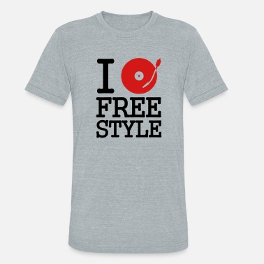 Stereo I dj / play / listen to freestyle - Unisex Tri-Blend T-Shirt