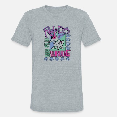Rude rude dog - Unisex Tri-Blend T-Shirt