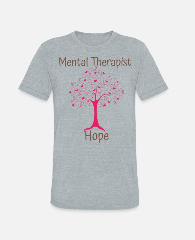 Mental T-Shirts - Mental Therapist Hope - Unisex Tri-Blend T-Shirt heather gray