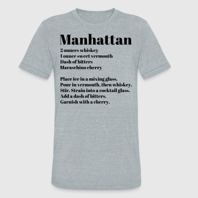 Manhattan Drink Recipe - Unisex Tri-Blend T-Shirt by American Apparel