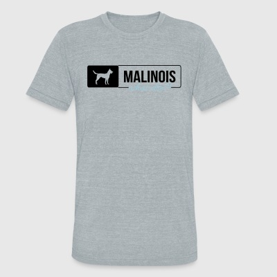 Malinois what else - Unisex Tri-Blend T-Shirt by American Apparel