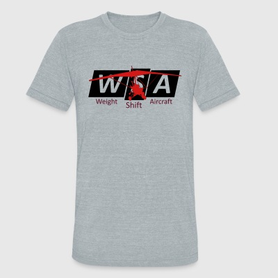 Weight Shift Aircraft - Unisex Tri-Blend T-Shirt by American Apparel