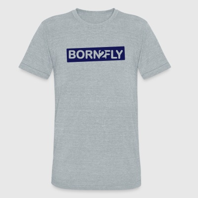 born2fly - Unisex Tri-Blend T-Shirt by American Apparel