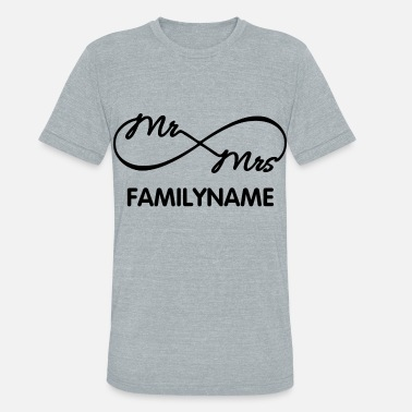 7d5843a1d Couples Marriage Infinity Mr. and Mrs. - Unisex Tri-Blend T-Shirt