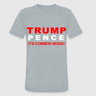 Trump Pence 2016 Its Common Sense - Unisex Tri-Blend T-Shirt