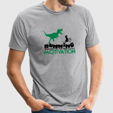 Running Sometimes You Just Need A little Motivatio - Unisex Tri-Blend T-Shirt