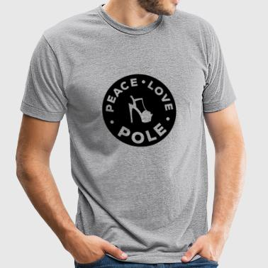 Poledance - Peace, love, pole - Unisex Tri-Blend T-Shirt by American Apparel