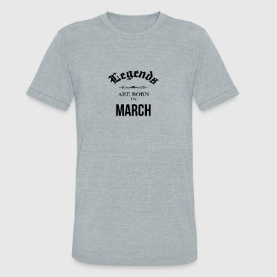 Birthday Legends are born in March - Unisex Tri-Blend T-Shirt by American Apparel