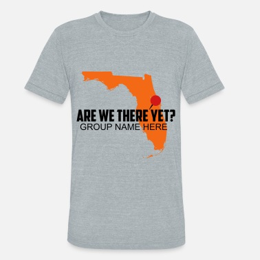 Vacation Are We There Yet? - Unisex Tri-Blend T-Shirt