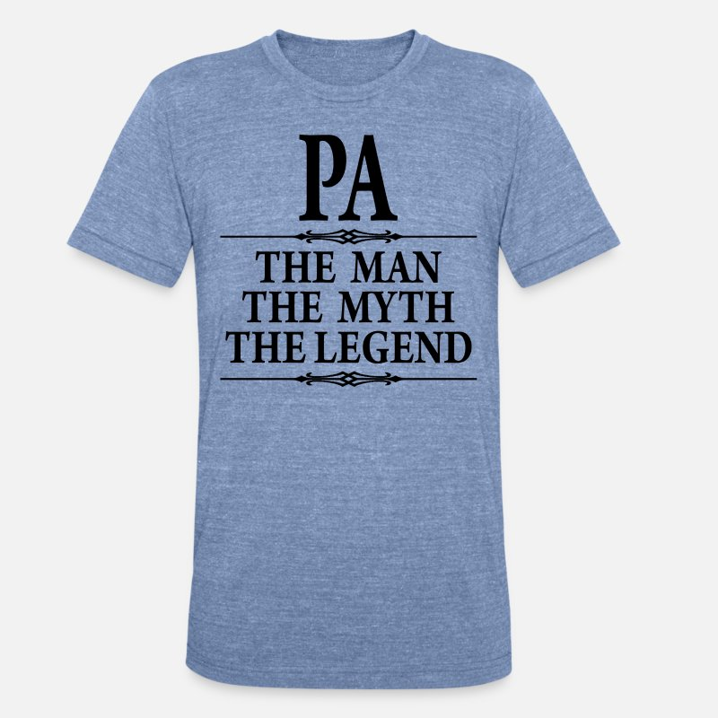 Man T-Shirts - Pa The Man The Myth The Legend - Unisex Tri-Blend T-Shirt heather Blue