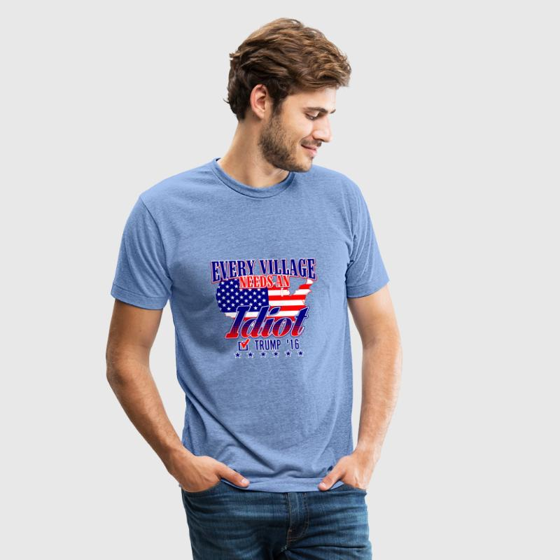Trump Village Idiot 2016 - Unisex Tri-Blend T-Shirt