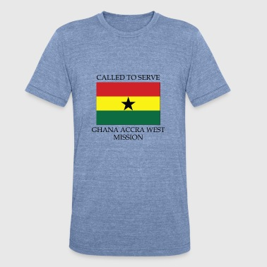 Ghana Accra West LDS Mission Called to Serve - Unisex Tri-Blend T-Shirt
