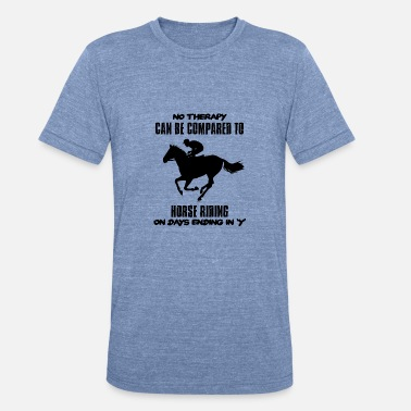 Cool Trend Design cool and trending Horse riding DESIGNS - Unisex Tri-Blend T-Shirt