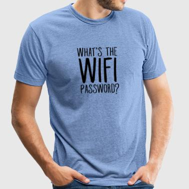 What's The Wifi Password? - Unisex Tri-Blend T-Shirt