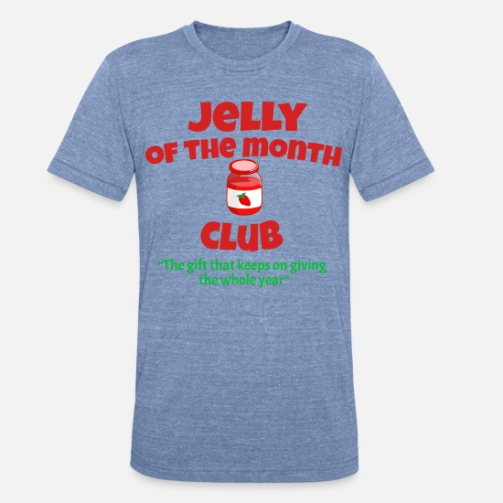 Christmas T-Shirts - Jelly Of The Month Club - Christmas Vacation - Unisex Tri-Blend T-Shirt heather Blue