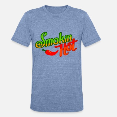 Smokin Sex Smokin hot for sexy girls - Unisex Tri-Blend T-Shirt