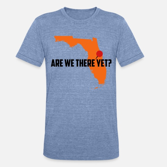 Vacation T-Shirts - Are We There Yet? - Unisex Tri-Blend T-Shirt heather Blue