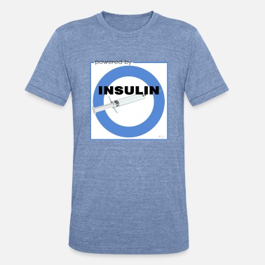 Powered by Insulin - Unisex Tri-Blend T-Shirt