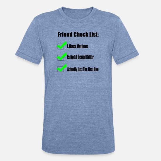 Attack T-Shirts - Friend Check List - Unisex Tri-Blend T-Shirt heather Blue