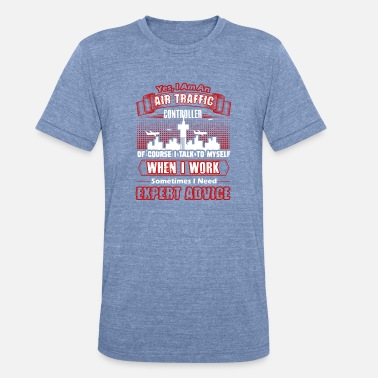 Air Traffic AIR TRAFFIC CONTROLLER SHIRT - Unisex Tri-Blend T-Shirt