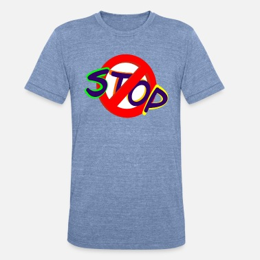 Stop Sign Stop sign - Unisex Tri-Blend T-Shirt