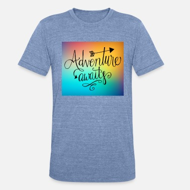 Adventure Awaits Adventure Awaits - Unisex Tri-Blend T-Shirt