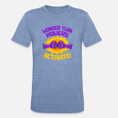 Wonder Twins Wonder Twins Powers Activate Funny Gift - Unisex Tri-Blend T-Shirt
