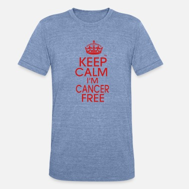 This Is What An Awesome Cancer Survivor Looks Like KEEP CALM I'M CANCER FREE - Unisex Tri-Blend T-Shirt
