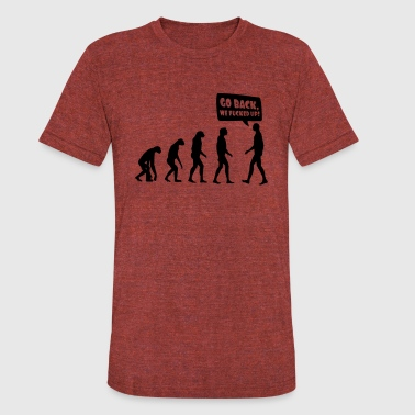 evolution fucked up - Unisex Tri-Blend T-Shirt