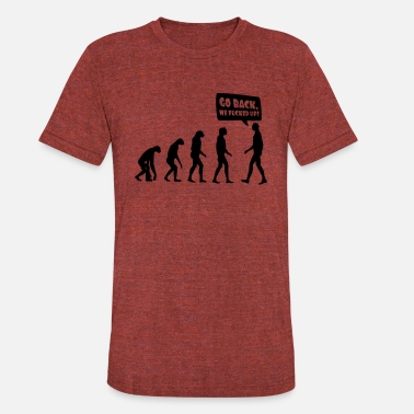 Fucking Evolution evolution fucked up - Unisex Tri-Blend T-Shirt