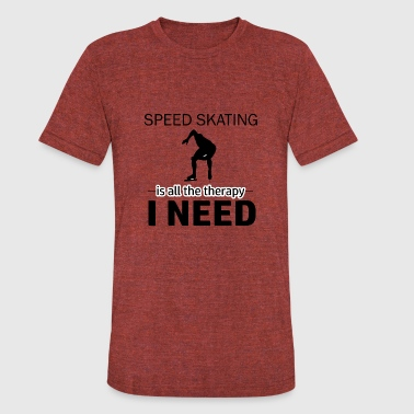 Speed Skating Clothing Speed skating is my therapy - Unisex Tri-Blend T-Shirt