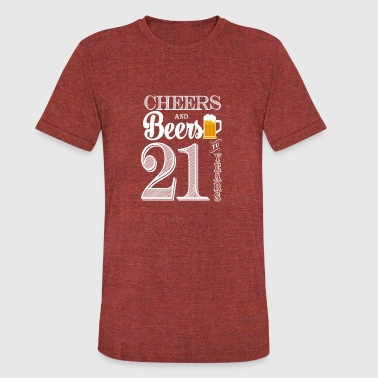 21 Years Cheers and Beers To 21 Years - Unisex Tri-Blend T-Shirt