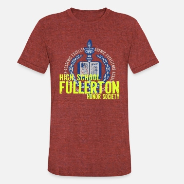 Nerd Academics ACADEMIC EXCELLENCE HIGH SCHOOL FULLERTON HONOR SO - Unisex Tri-Blend T-Shirt