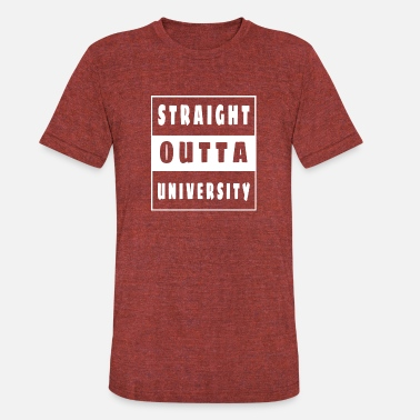 University Of Applied Sciences straight outta university applied sciences gift - Unisex Tri-Blend T-Shirt