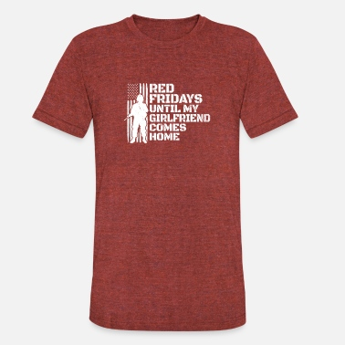 Soldier Girlfriends Red Friday Military Deployed Soldier Girlfriend - Unisex Tri-Blend T-Shirt