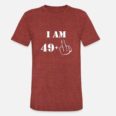 Birthday 50 Year Old Male I39m 49 Plus One Shirt