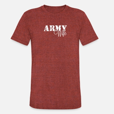 Shop Army Wife Quotes T-Shirts online | Spreadshirt