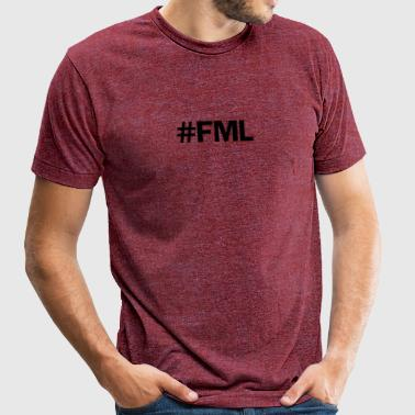 FML - Unisex Tri-Blend T-Shirt by American Apparel