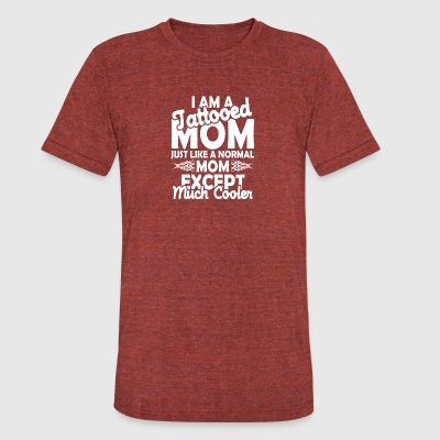 Tattooed MOM - Unisex Tri-Blend T-Shirt by American Apparel