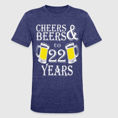 Cheers And Beers To 22 Years - Unisex Tri-Blend T-Shirt