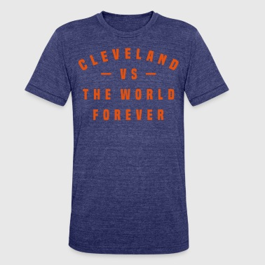 Cavs Cleveland vs The World Forever FLOCK PRINT -  - Unisex Tri-Blend T-Shirt
