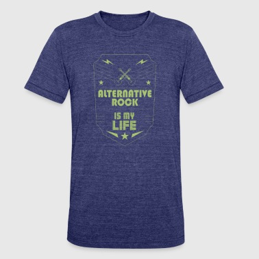 Alternative Rock is My Life Music Genre Gift - Unisex Tri-Blend T-Shirt