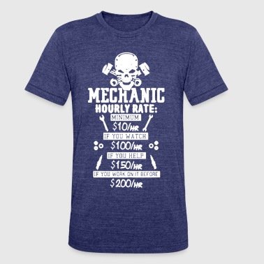 Rate Mechanic Hourly Rate T-shirt - Unisex Tri-Blend T-Shirt