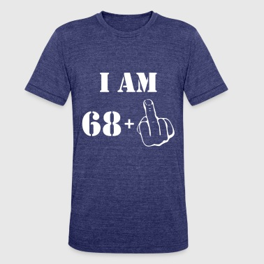 69th Birthday T Shirt 68 + 1 Made in 1948 - Unisex Tri-Blend T-Shirt